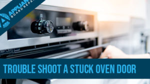 Helpful tips if you have problems with you oven door locks